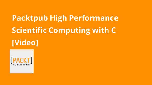 packtpub-high-performance-scientific-computing-with-c-video